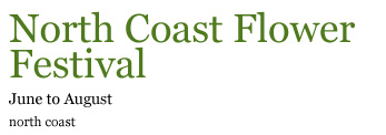North Coast Flower Festival (June to August)